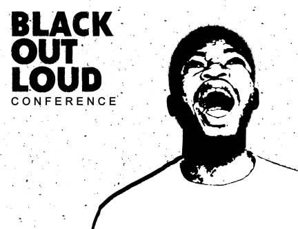 Black out loud